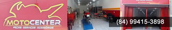 Moto Center - João Câmara/RN